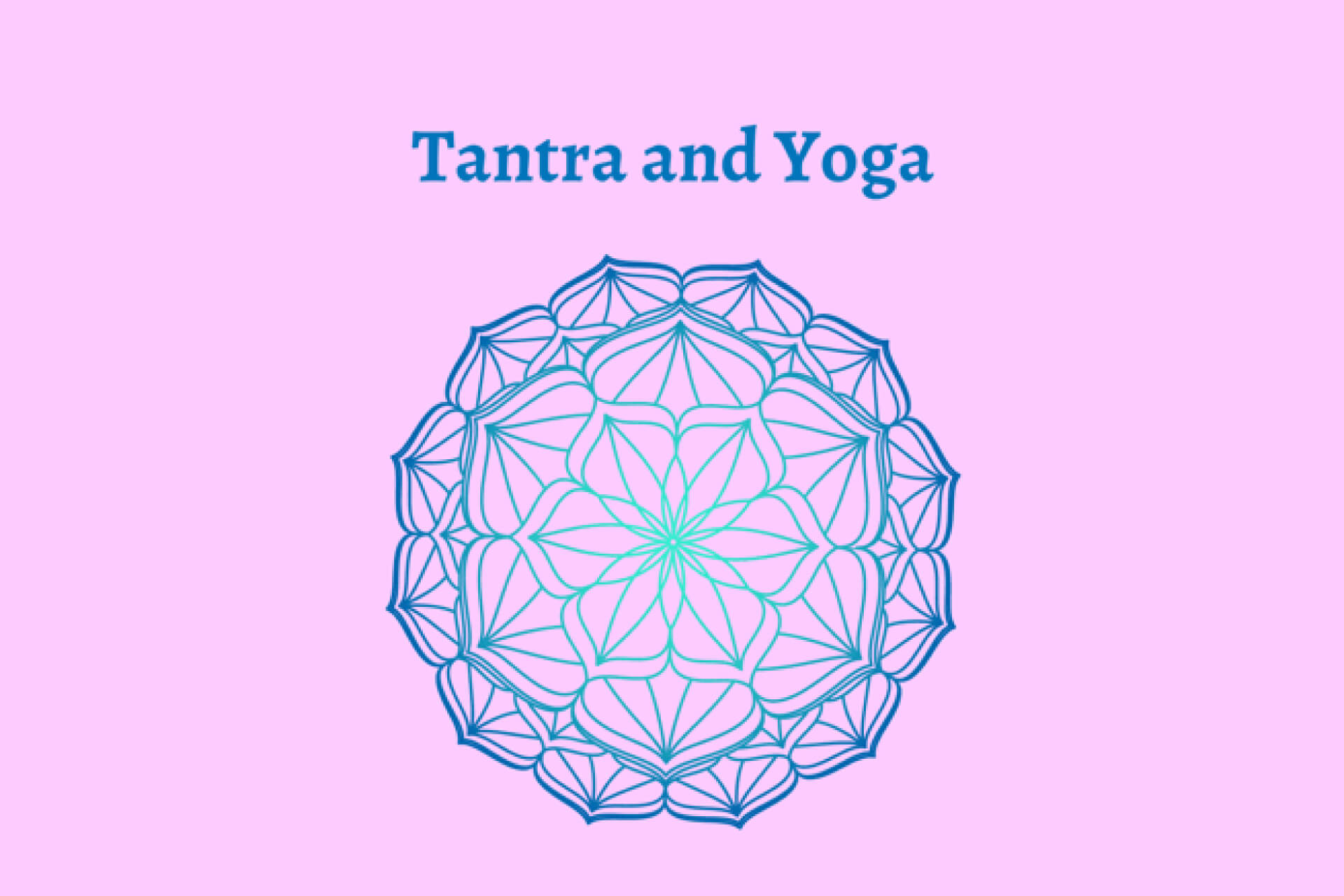 Tantra and Yoga